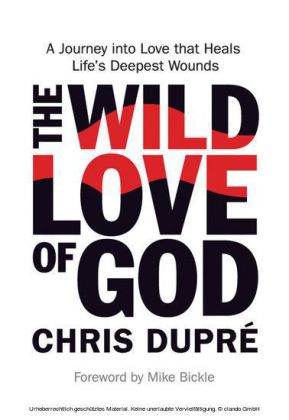 The Wild Love of God