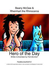Beany McGee and Rheinhart the Rhinoceros: Hero of the Day