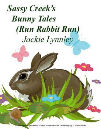 Sassy Creek's Bunny Tales
