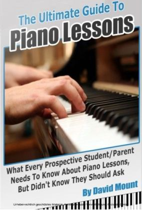 The Ultimate Guide To Piano Lessons