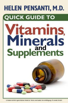 Quick Guide to Vitamins, Minerals and Supplements