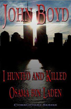 I Hunted and Killed Osama bin Laden