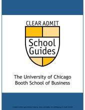 Clear Admit School Guide: The University of Chicago Booth School of Business