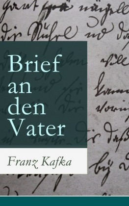 Brief an den Vater (Vollständige Ausgabe)