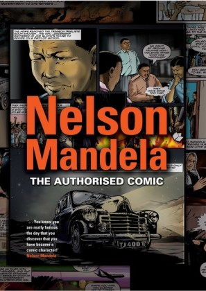 Nelson Mandela - The Authorised Comic Book
