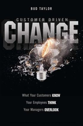 Customer Driven Change