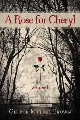 A Rose for Cheryl