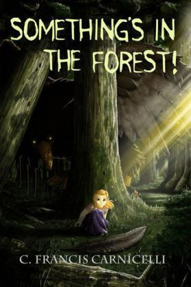 Something's in the Forest!