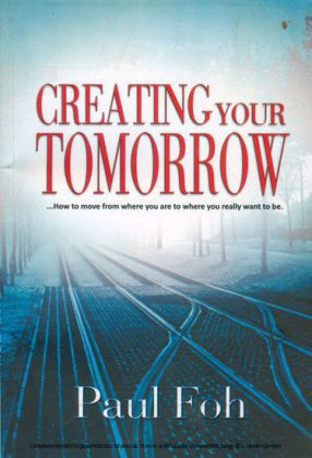 Creating your Tomorrow