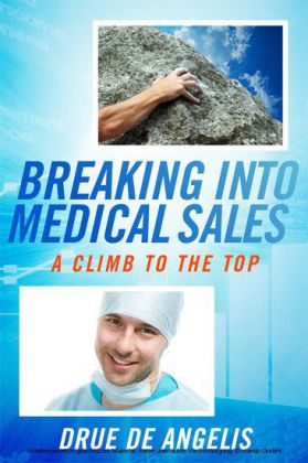 Breaking into Medical Sales