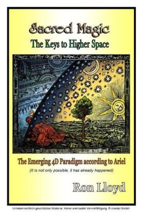 Sacred Magic - The Keys to Higher Space