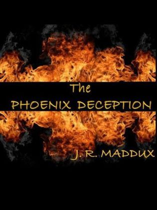 The Phoenix Deception