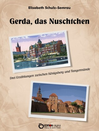 Gerda, das Nuschtchen