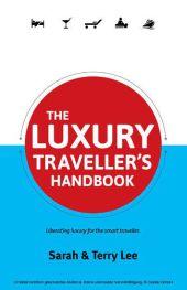 The Luxury Traveller's Handbook