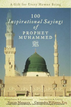 100 Inspirational Sayings of Prophet Muhammed