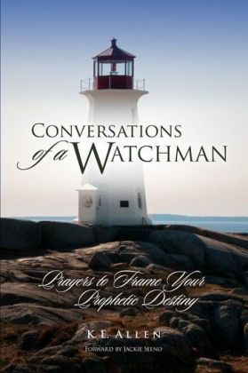 Conversations of a Watchman