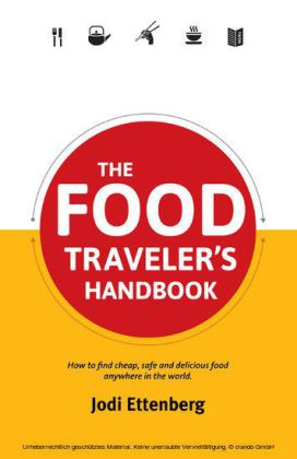 The Food Traveler's Handbook