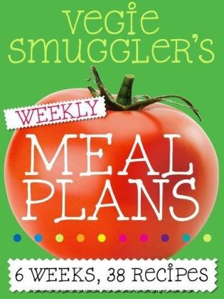 Vegie Smuggler's Weekly Meal Plans