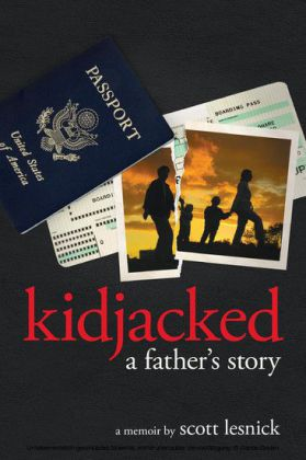Kidjacked - A Father's Story