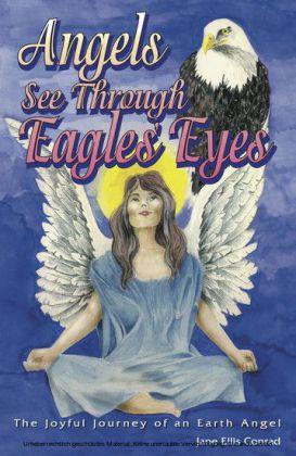 Angels See Through Eagles' Eyes