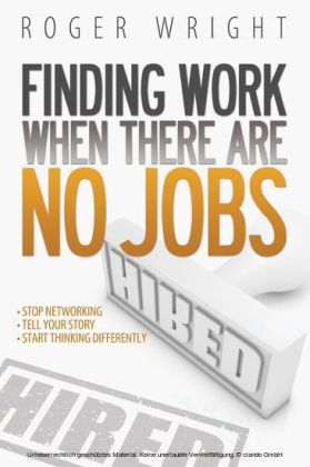 Finding Work When There Are No Jobs