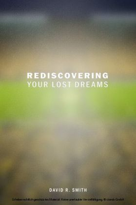 Rediscovering Your Lost Dreams