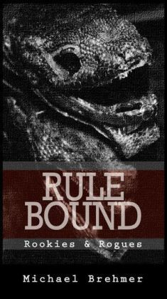 Rule Bound