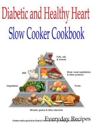 Diabetic and Healthy Heart Slow Cooker Cookbook