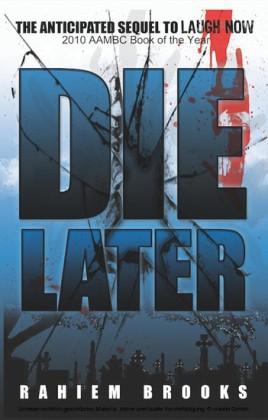 Die Later
