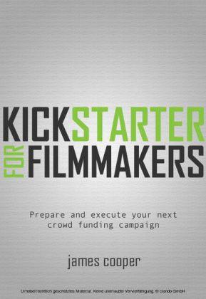 Kickstarter for Filmmakers