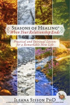 Seasons of Healing When Your Relationship Ends