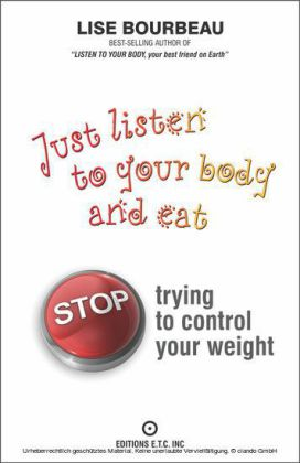 Just Listen To Your Body And Eat