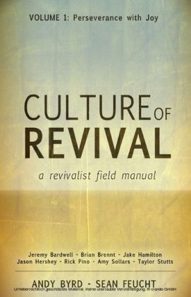 Culture of Revival: A Revivalist Field Manual
