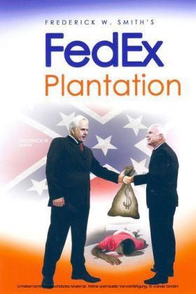 Frederick W. Smith's Fedex Plantation