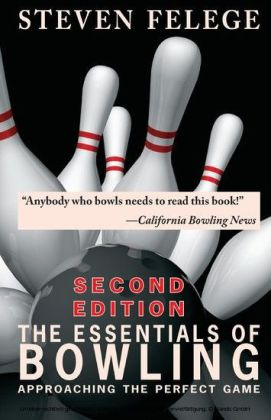 The Essentials of Bowling, Second Edition