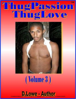 Thug Passion - Thug Love (Volume 3)