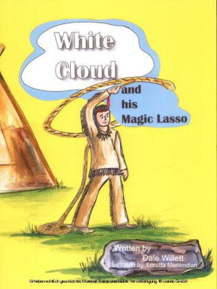 White Cloud and His Magic Lasso