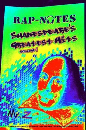 Rap-Notes: Shakespeare's Greatest Hits, Vol. 1