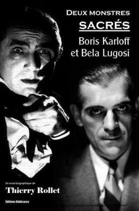 Deux monstres sacrés : Boris Karloff et Bela Lugosi