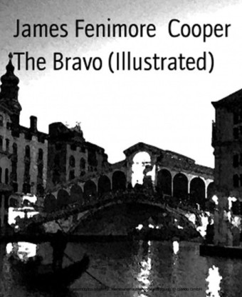 The Bravo (Illustrated)
