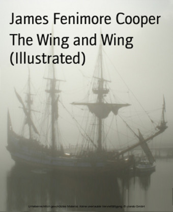 The Wing and Wing (Illustrated)