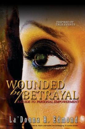 Wounded by Betrayal
