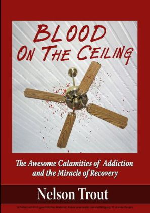 Blood On The Ceiling