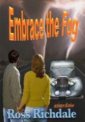 Embrace the Fog