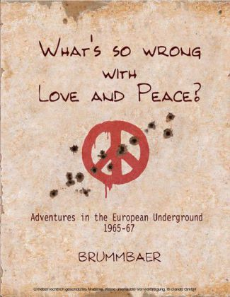 What's so Wrong with Love and Peace?
