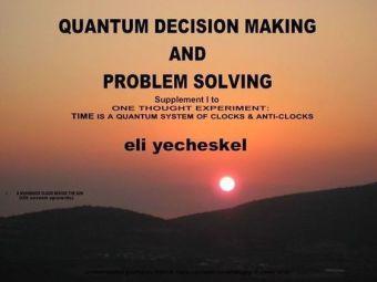 SUPPLEMENT I: Quantum Decision making and Problem Solving