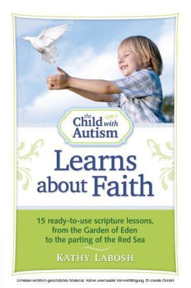 The Child with Autism Learns about Faith