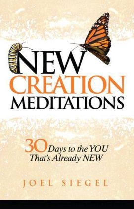 New Creation Meditations