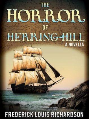 The Horror of Herring Hill