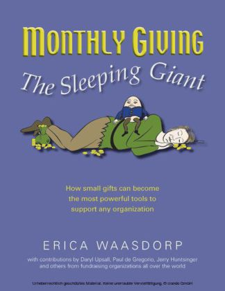Monthly Giving. The Sleeping Giant.